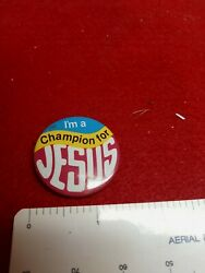 Vintage I#x27;m A Champion For Jesus Pin Back Button 1988 $8.00