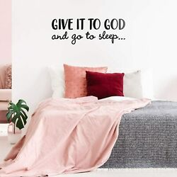 Bedroom Wall Decals Vinyl Wall Art Decal Give It To God And Go To Sleep 11quot;x31quot; $24.80