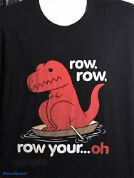 Goodie Two Sleeves Black Dinosaur Shirt Funny Novelty Women's Row Your Boat XL $12.99
