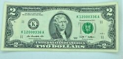 2 Dollar Bill Fancy serial Number K 12000336 A $2 Two 95.7% very cool $19.99
