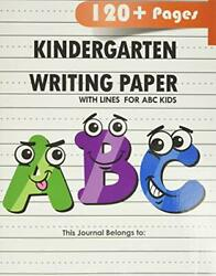 Kindergarten writing paper with lines for ABC kids: 120 Blank handwriting practi $5.79