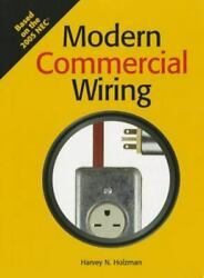 Modern Commercial Wiring Text by Harvey Holzman