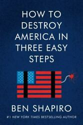 How to Destroy America in Three Easy Steps $6.84
