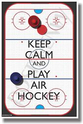 Keep Calm and Play Air Hockey NEW Classroom Motivational Poster $9.99