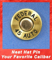 FEDERAL 45 AUTO Cartridge  Hat or Jacket  Pin  Tie Tac Unfired Bullet Ammo