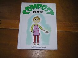 Compost by Gosh : An Adventure with Vermicomposting by Michelle Eva Portman $10.26