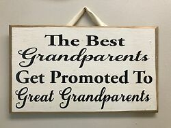 Best Grandparents promoted to Great Grandparents sign gift Christmas mothers day