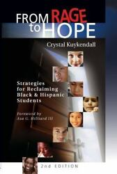 From Rage to Hope: Strategies for Reclaiming Black & Hispanic Students by Kuyke