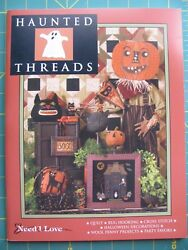 "Need'l Love ""Haunted Threads"" Quilt Wool Applique Penny Rug Hooking Pattern Book"