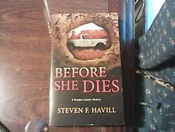 Posadas County Mysteries: Before She Dies 4 by Steven F. Havill (2001 Paperback