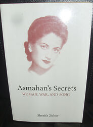 Asmahan's Secrets : Woman War and Song by Sherifa Zuhur (2001 Paperback)
