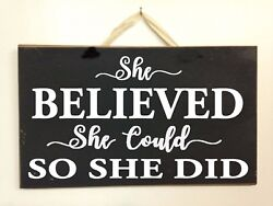 She Believed she could so she did sign wood motivational gift woman graduation
