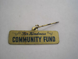Pin Back For Kindness Community Fund Pin Antique or Vintage Old