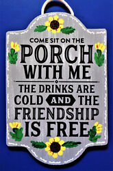 COME SIT ON THE PORCH SIGN Deck Pool Backyard Patio Seasonal Wall Art Plaque