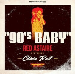 RED ASTAIRE & OLIVIA RUFF 90's Baby 7