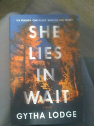 She Lies in Wait : A Novel by Gytha Lodge Hardcover Book wDust Jacket 2019