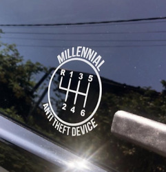 Millennial Anti-Theft Device Vinyl Decal Cant steel my car Free SHIPPING!! 6