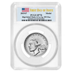 2019-P Silver American Liberty High Relief 2.5oz Medal PCGS SP70 FDOI Flag Label