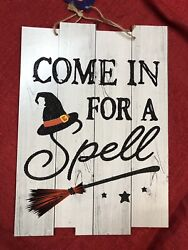 Halloween Sign - Come In For A Spell - Witch Hat & Broomstick