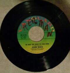 JOAN BAEZ The Night They Drove Old Dixie Down  When Time IS Stolen 45 RPM