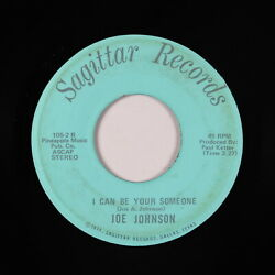 70s Soul 45 - Joe Johnson - I Can Be Your Someone - Sagittar - mp3 - obscure!