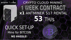 1 Week Cloud Mining Contract 53TH Bitmain S17 Antminer Rental Lease Crypto BTC
