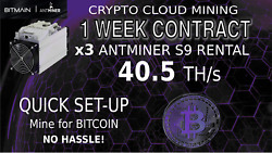 1 Week Cloud Mining Contract x3 Antminer S9 Rental 40.5TH Sha256 BITCOIN hashing