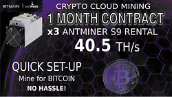 30 DAYS 3x S9 Bitmain Antminer Rental 40.5 THs CLOUD Mining Contract BITCOIN