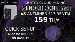 Cloud Mining Contract Bitmain x3 S17 AntMiner Rental 159TH Bitcoin Hash 24 Hours