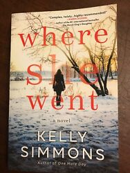 Where She Went A Novel by Kelly Simmons Paperback Book Free Shipping! NEW
