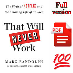 That Will Never Work: The Birth of Netflix by Marc Randolph {PĎḞ}⚡Full Version⚡