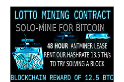 48 Hour Lotto Mining Contract Antminer Rental 13.5TH Win 7 BIT COIN! Solo Mining $6.00
