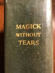 Magick Without Tears Aleister Crowley 1973 Occult Book