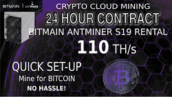 CLOUD MINING 110THs Bitmain ANTMINER S19 Rental SHA256 Bitcoin Hashing 24 Hours $25.00