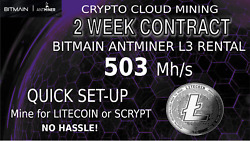 ANTMINER L3 Rental Scrypt LTC Hashing CLOUD Mining Contract 2 Weeks LiteCoin LTC $25.00