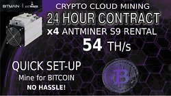 Cloud Mining Contract x4 S9 AntMiner Rental 54+ TH BITCOIN Hashing SHA-256 1 DAY $12.60