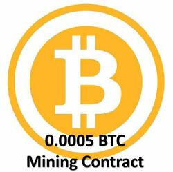 Mining Contract 4 Hours (Bitcoin) Processing Speed (THs) Guaranteed 0.0005 BTC $6.99