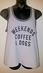 Fifth Sun Women#x27;s Tank Top XXL Gray WEEKENDS COFFEE amp; DOGS NWOT $4.77
