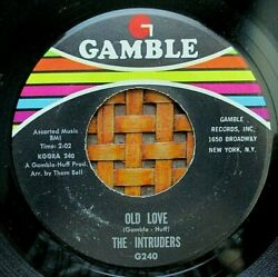 Hear Intruders 45 RPM on Gamble 1969 Old Love (Soul) NM $6.99