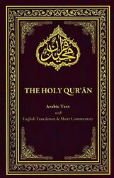 The Holy Quran with English Translation And Short Commentary. English Quran $11.00
