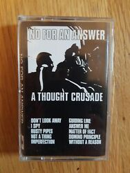NO FOR AN ANSWER A THOUGHT CRUSADE CASSETTE RARE HAWKER RECORDS HRC9487 $25.00