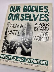 Our Bodies Ourselves 2nd Edition A Book By And For Women Revised And Expanded $9.95