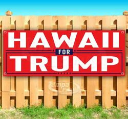 HAWAII FOR TRUMP 2020 Advertising Vinyl Banner Flag Sign ELECTION $22.11