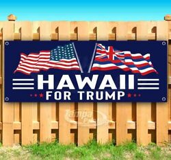 HAWAII FOR TRUMP 2020 Advertising Vinyl Banner Flag Sign ELECTION $15.76