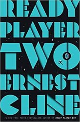 Ready Player Two: A Novel by Ernest Cline Hardcover. 2020 $17.99