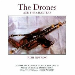 The Drones and the Chanters IRISH PIPERING Pipes CD OOP Willie Clancy $7.96