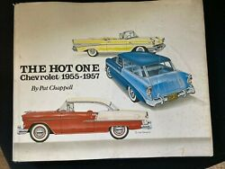 The Hot One: CHEVROLET: 1955 1957 By Pat Chappell Hardcover $29.75