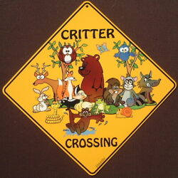 CRITTER CROSSING SIGN 16 1 2 by 16 1 2 NEW wildlife decor animals novelty KIDS $21.99