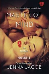 NEW Master Of My Mind (The Doms of Genesis) (Volume 3) by Jenna Jacob