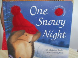 quot; ONE SNOWY NIGHTquot; CHILDREN#x27;S BOOK by M CHRISTINA BUTLER $19.99